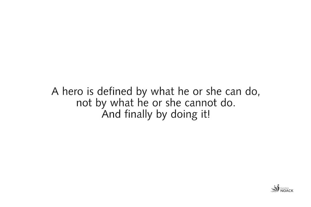 Are You A Hero Or A Mere Dreamer?